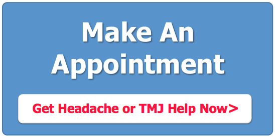 Get Headache or TMJ help