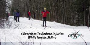 6 Exercises To Reduce Injuries While Nordic Skiing